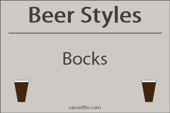 Beer Styles - Bocks | rainerlife.com